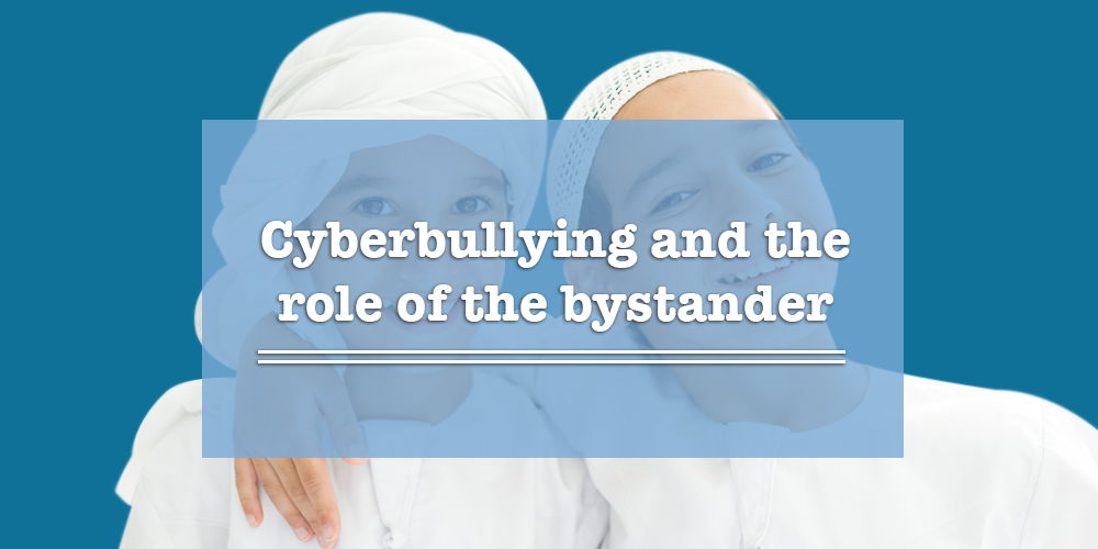 Cyber Bullying, Bystanders, and the Role of the Upstander