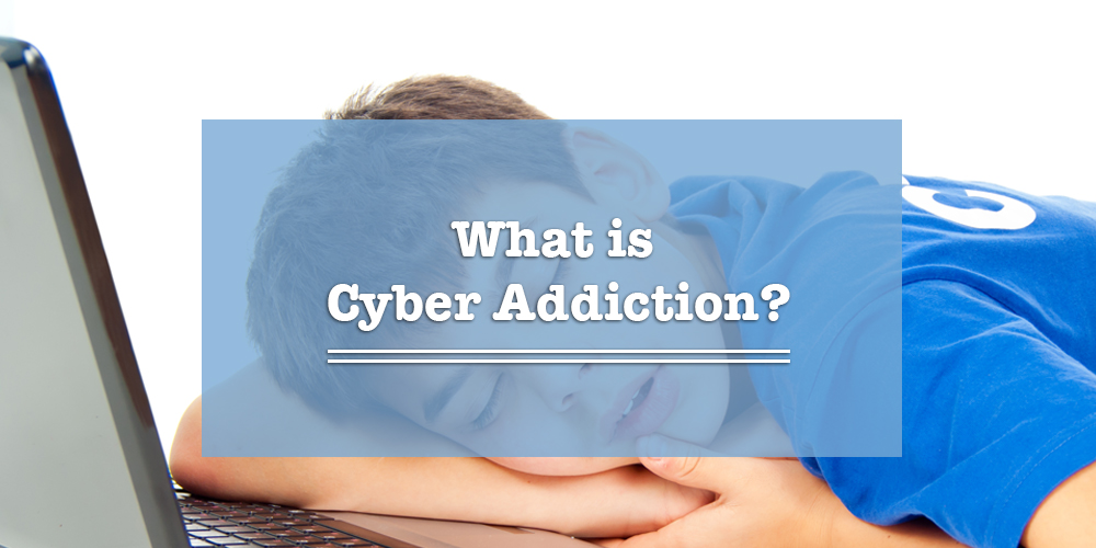 What is cyber addiction?