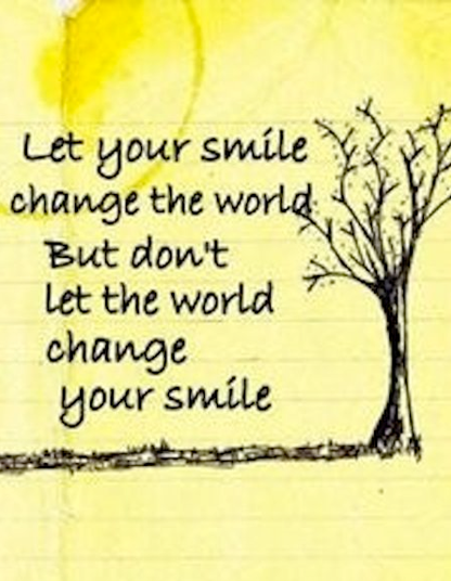 Bullying Quotes: Don't Let the World Change Your Smile