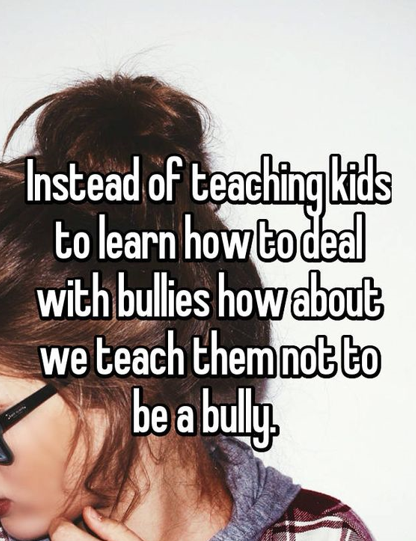 Bullying Quote: Don't Teach How to Deal with Bullies