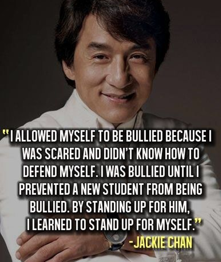 Image of: Sayings Jackie Chan Bullying Quote Photography Spark 87 Inspirational Quotes About Bullying