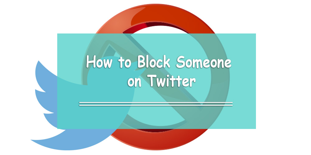How to Block (and Unfollow) Someone on Twitter
