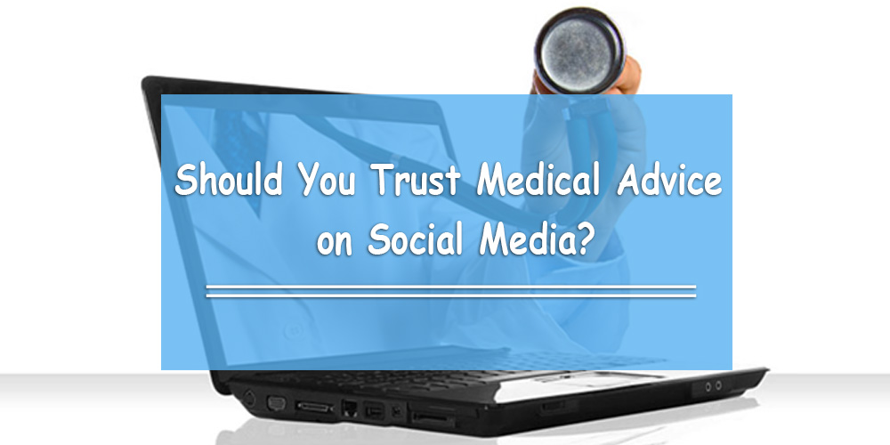 Should You Trust Medical Advice on Social Media?
