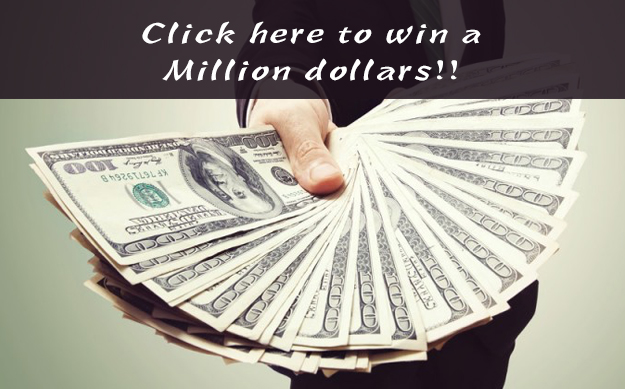 Scam: Click here to win a million dollars. (You might see this in an email or a web page)