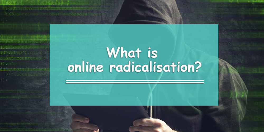 Online Radicalisation (and How it Affects Your Students)