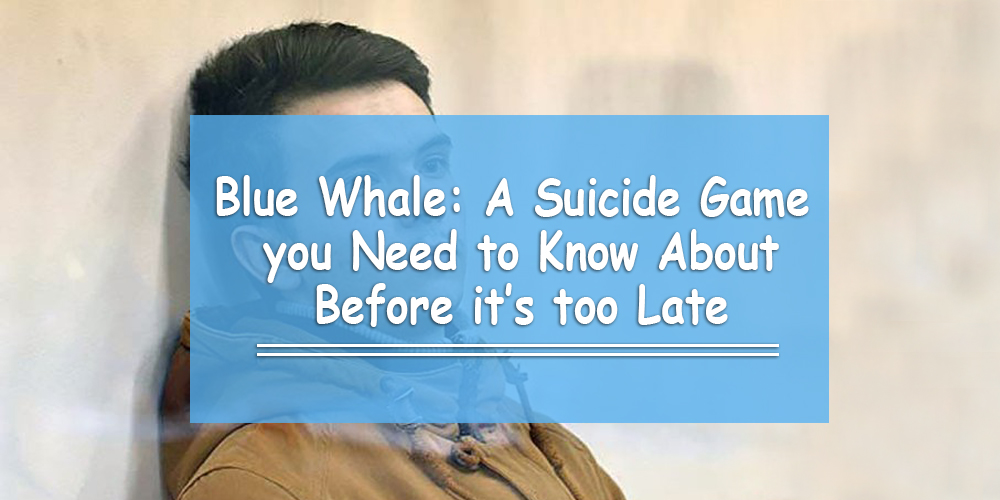 Blue Whale: Know about this Suicide Game Before it's too Late