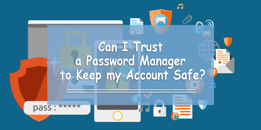 Can I Trust a Password Manager to Keep my Account Safe?