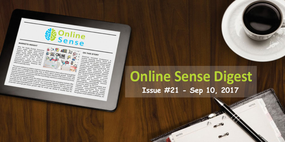Online Sense Digest #21 (Sep 10, 2017)