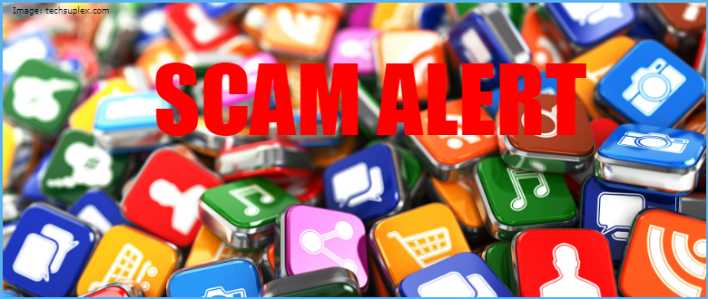 Stay away from the Scam Apps on Google Play Store